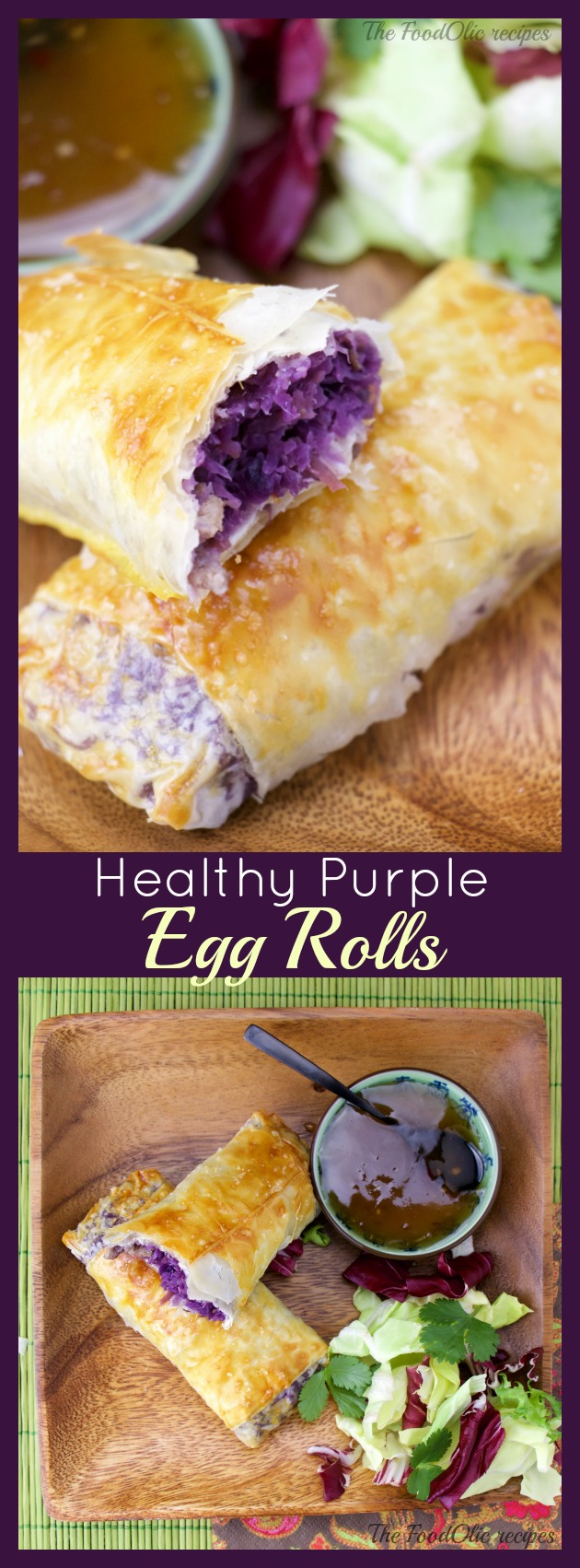 These purple cabbages Egg rolls flavored with pork, ginger and garlic are enveloped in a light crunchy phyllo. They are also baked instead of fried for a healthier version.  Accompanied with a plum sauce, these egg rolls are a kid's favorite.